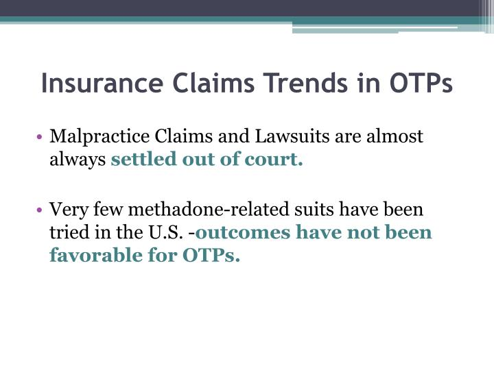 Insurance Claims Trends in OTPs