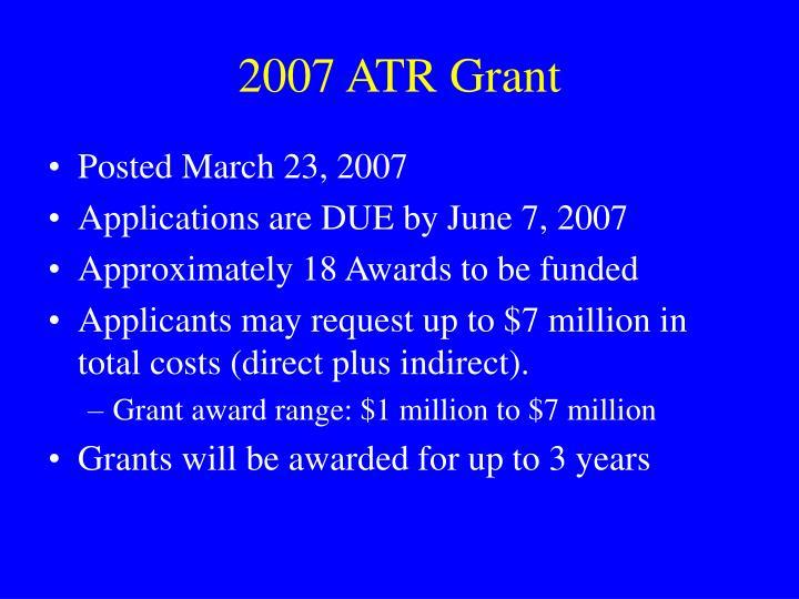 2007 ATR Grant