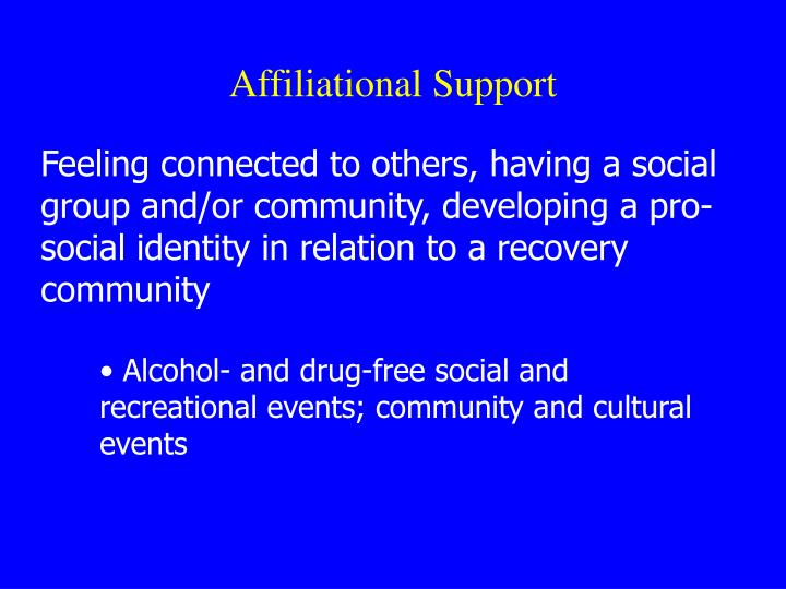 Affiliational Support