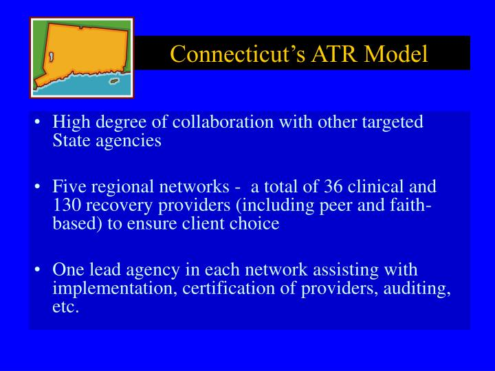 Connecticut's ATR Model
