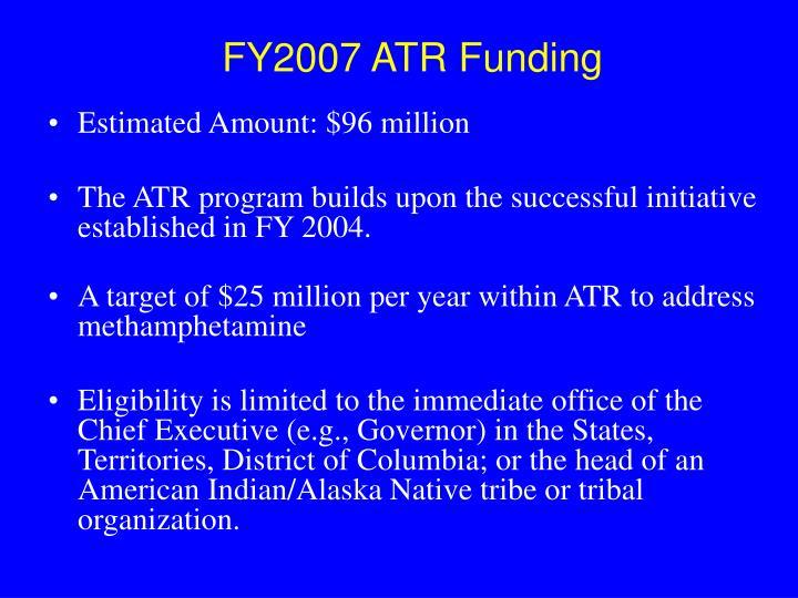 FY2007 ATR Funding