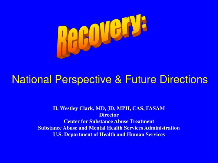 National perspective future directions