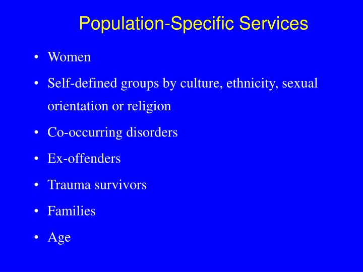 Population-Specific Services