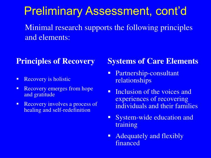 Minimal research supports the following principles and elements: