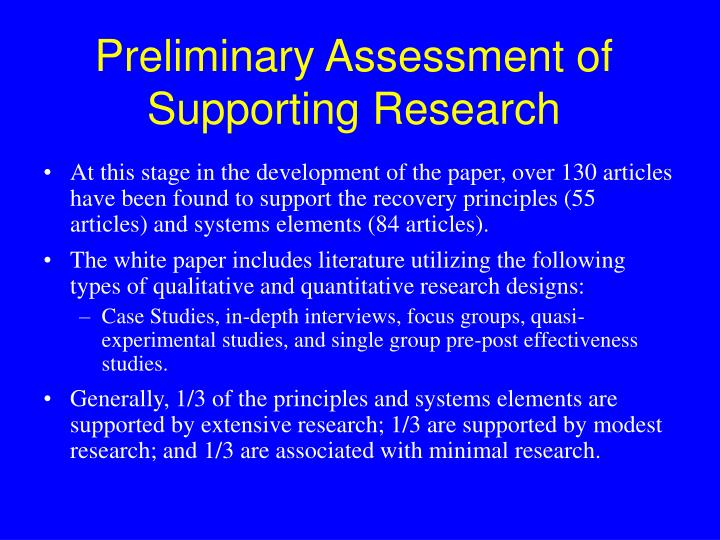 Preliminary Assessment of  Supporting Research