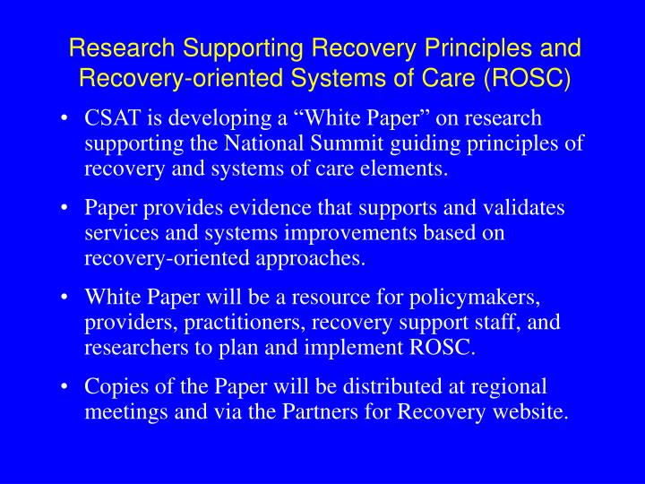 Research Supporting Recovery Principles and Recovery-oriented Systems of Care (ROSC)
