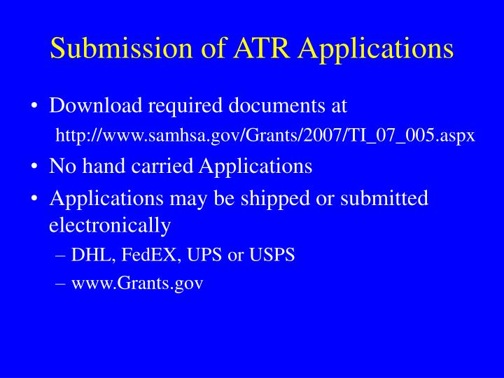 Submission of ATR Applications