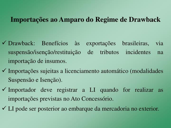 Importações ao Amparo do Regime de Drawback