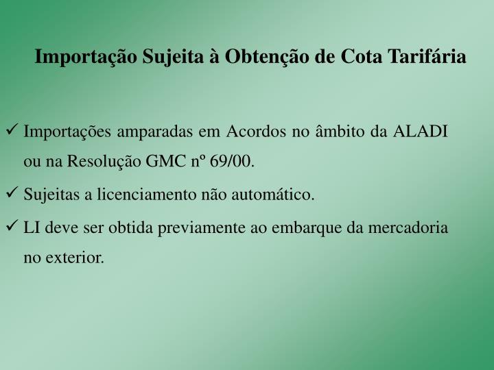 Importação Sujeita à Obtenção de Cota Tarifária