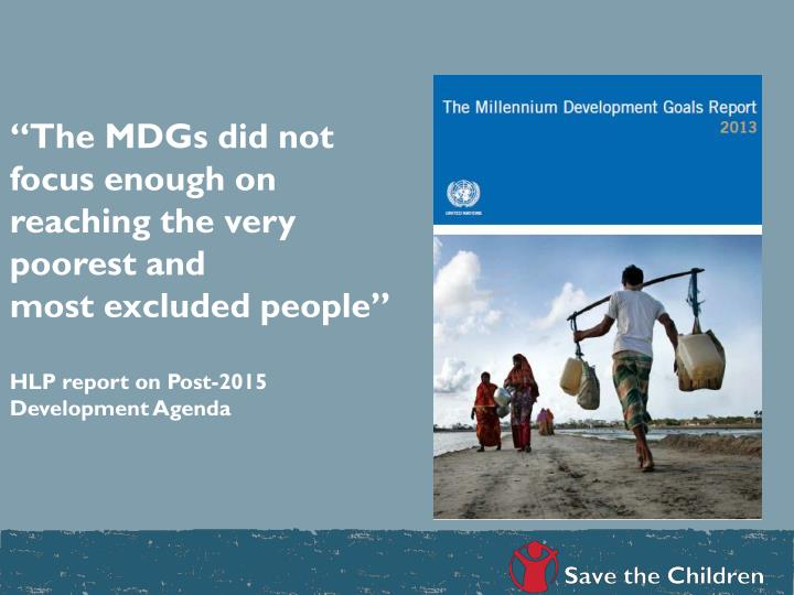"""The MDGs did not"
