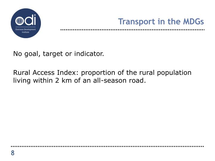 Transport in the MDGs