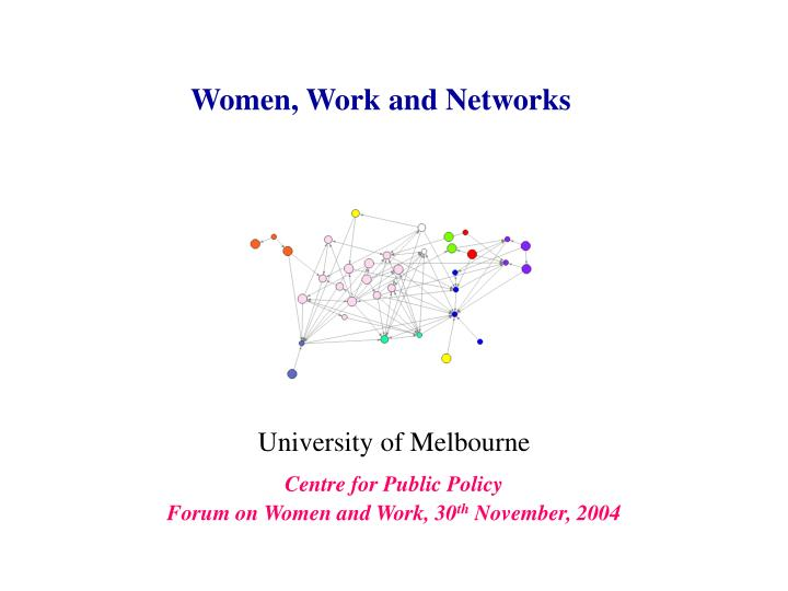 Women work and networks