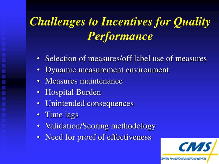 Challenges to Incentives for Quality Performance