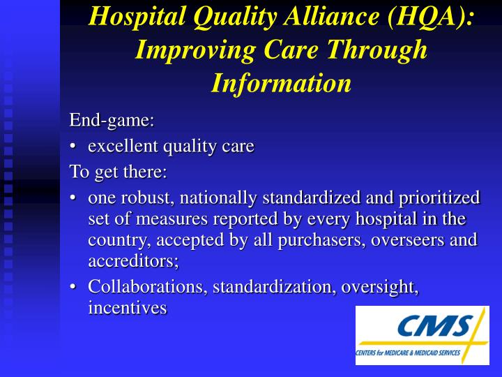 Hospital Quality Alliance (HQA): Improving Care Through Information