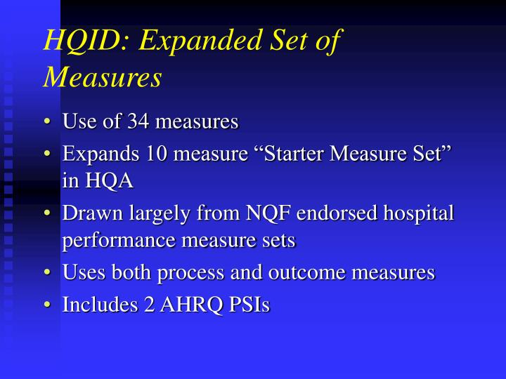 HQID: Expanded Set of Measures