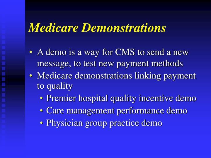 Medicare Demonstrations