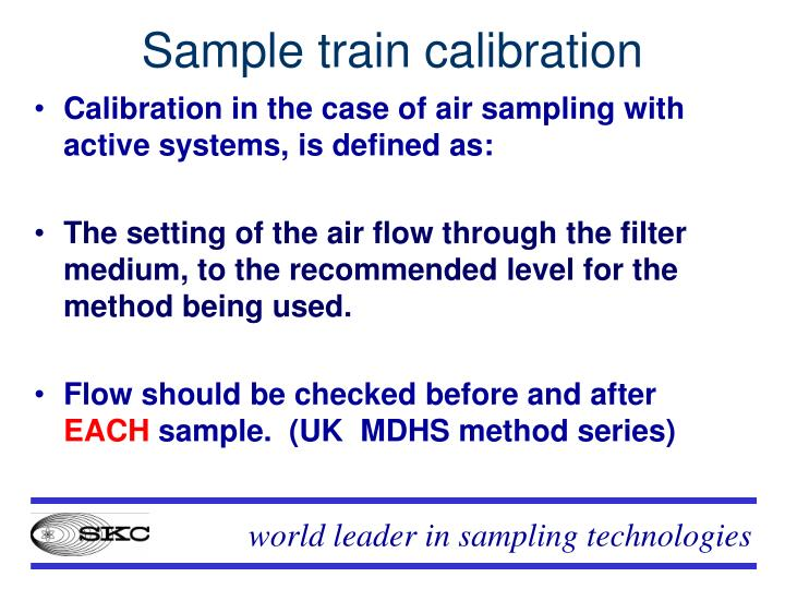 Sample train calibration