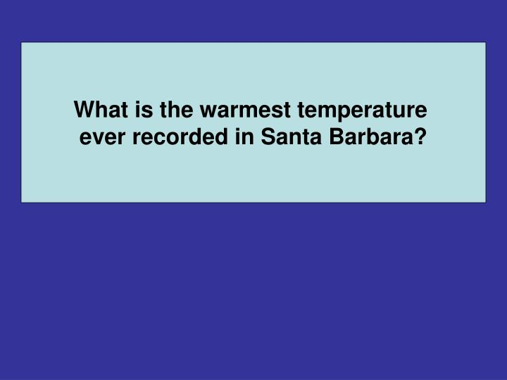 What is the warmest temperature