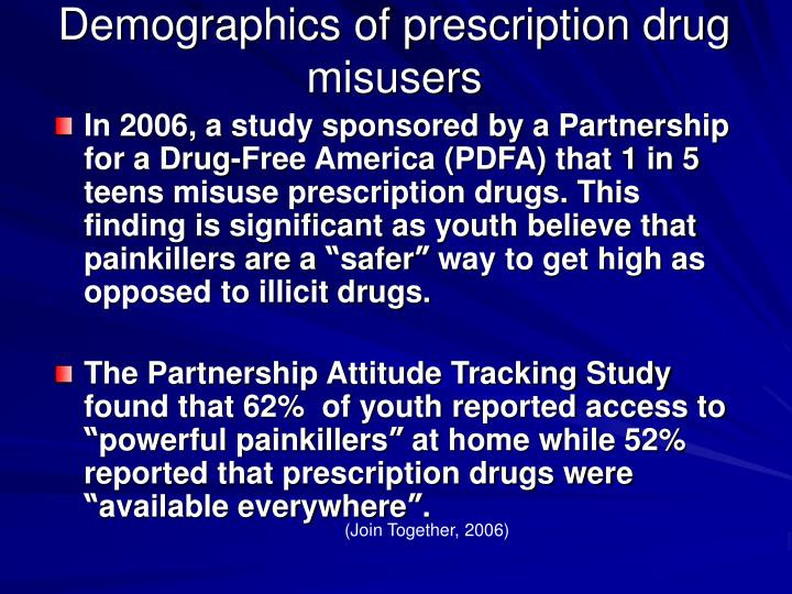 Demographics of prescription drug misusers