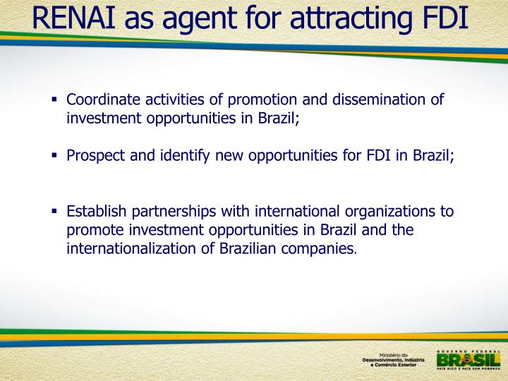 RENAI as agent for attracting FDI