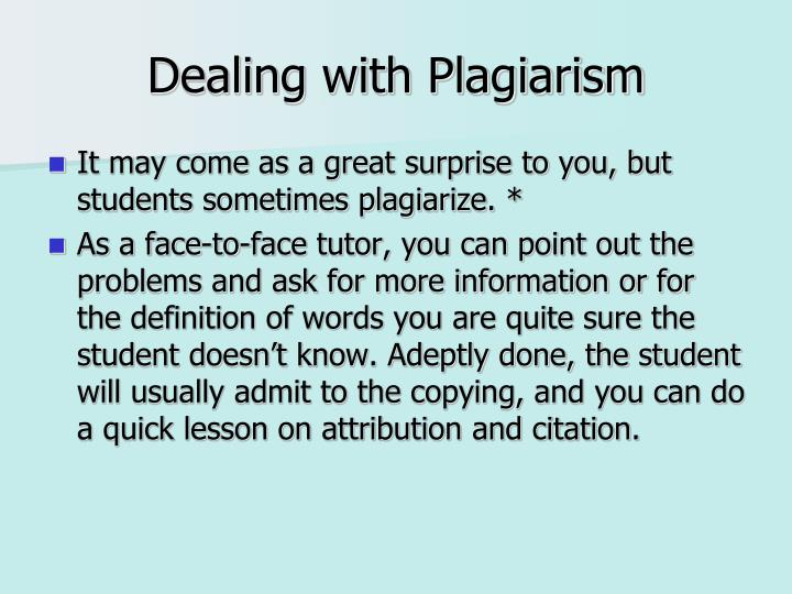 Dealing with Plagiarism