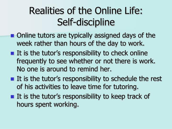 Realities of the Online Life: