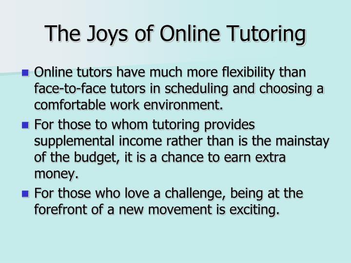 The Joys of Online Tutoring