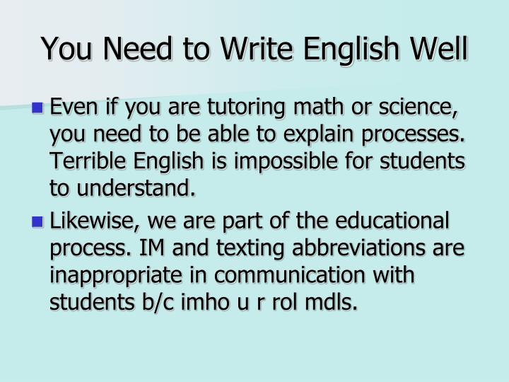 You Need to Write English Well