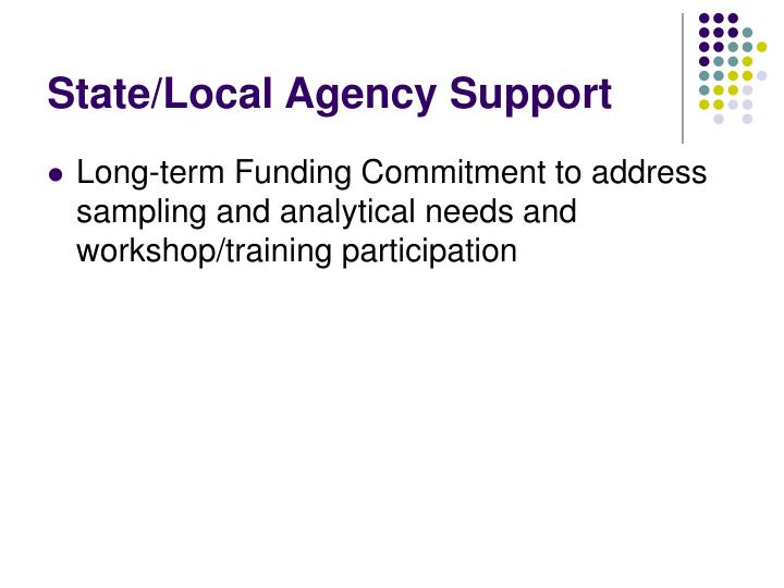 State/Local Agency Support
