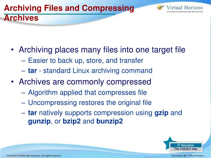 Archiving Files and Compressing Archives