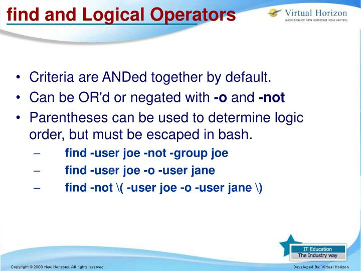 find and Logical Operators