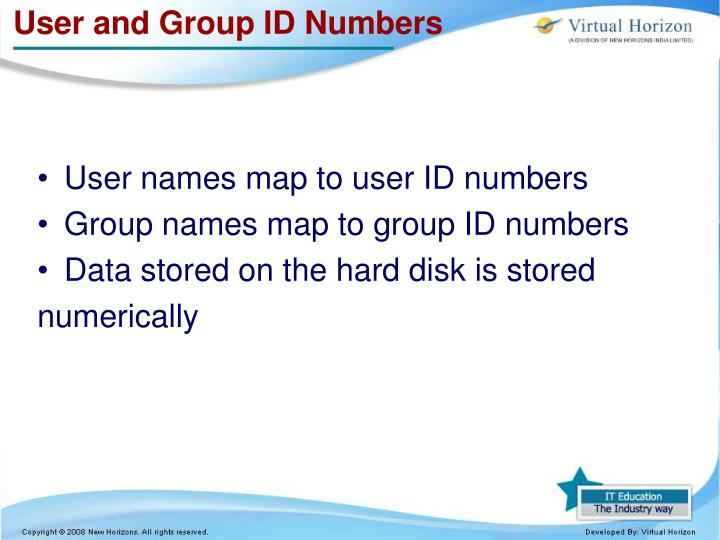 User and Group ID Numbers