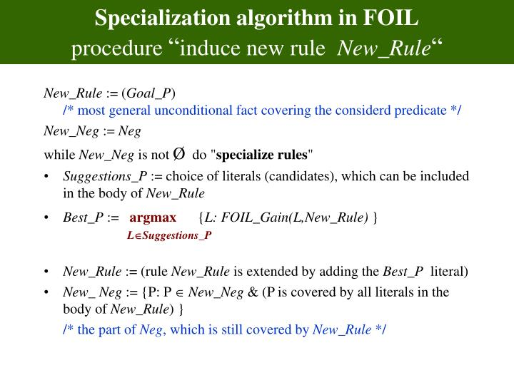 Specialization algorithm in foil procedure induce new rule new rule