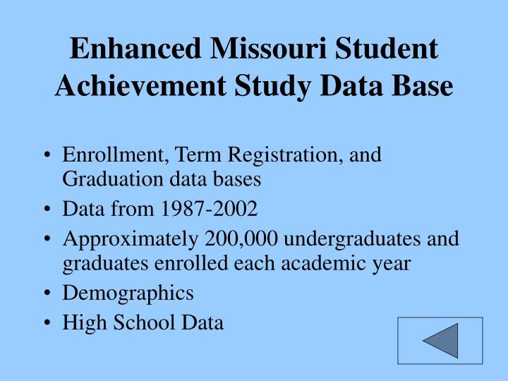 Enhanced Missouri Student Achievement Study Data Base