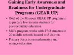 gaining early awareness and readiness for undergraduate programs gear up