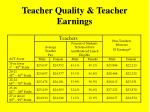 teacher quality teacher earnings