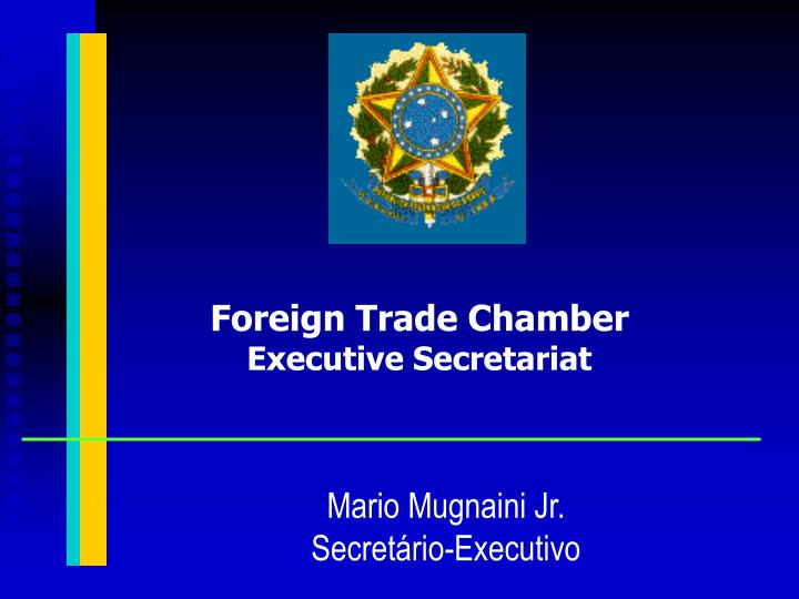 Foreign Trade Chamber