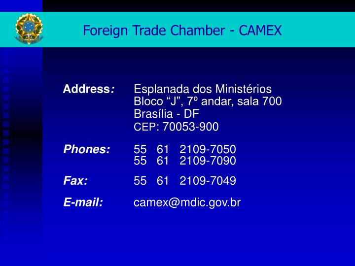 Foreign Trade Chamber - CAMEX