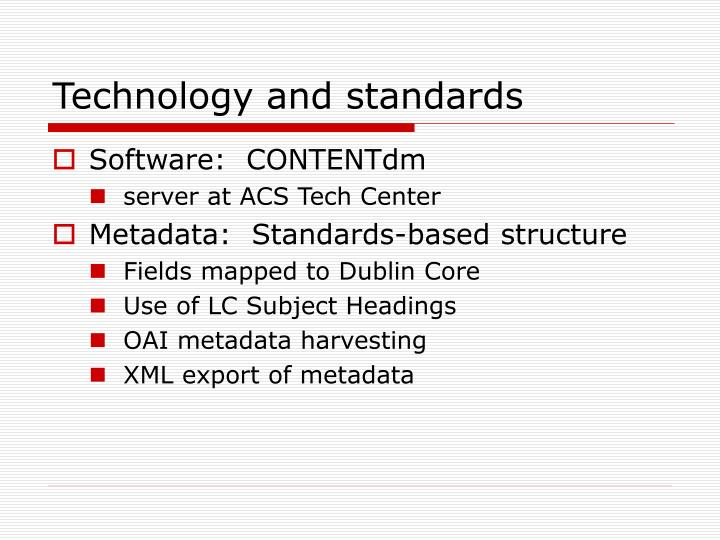 Technology and standards