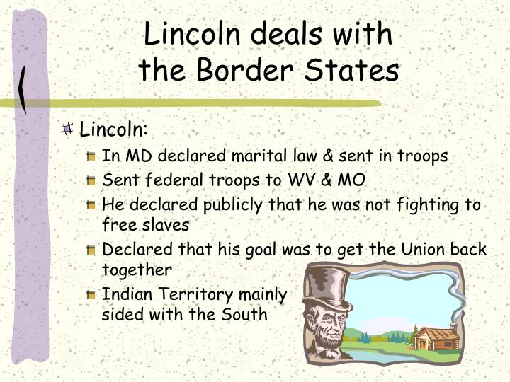 Lincoln deals with