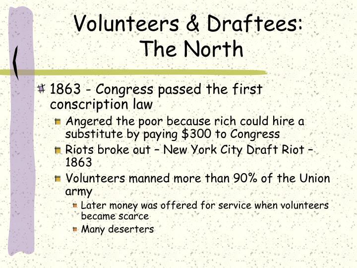 Volunteers & Draftees: