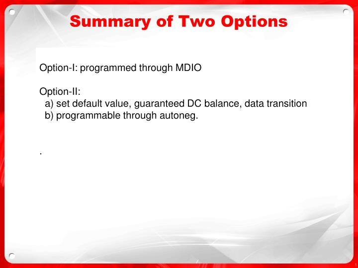 summary of two options