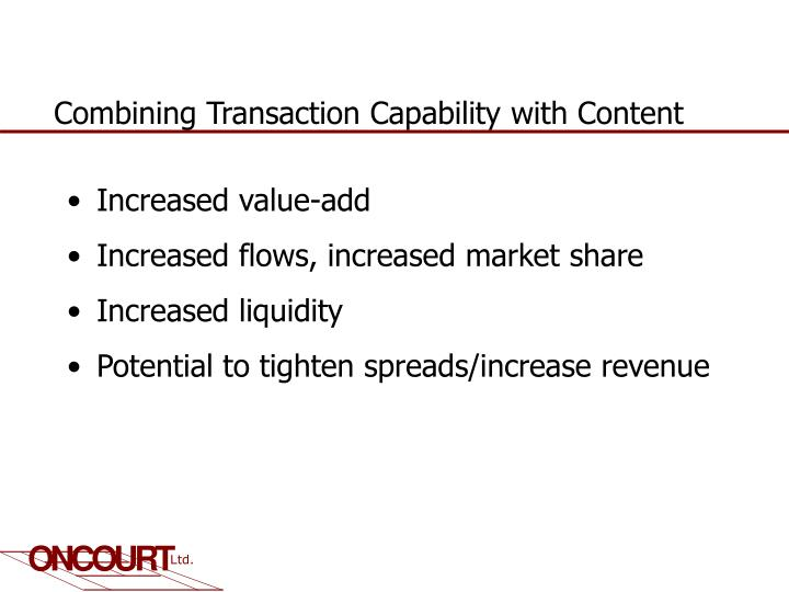 Combining Transaction Capability with Content