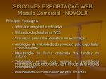 siscomex exporta o web m dulo comercial novoex