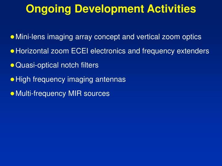 Ongoing Development Activities