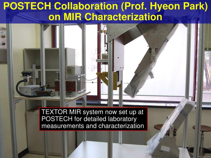TEXTOR MIR system now set up at POSTECH for detailed laboratory measurements and characterization