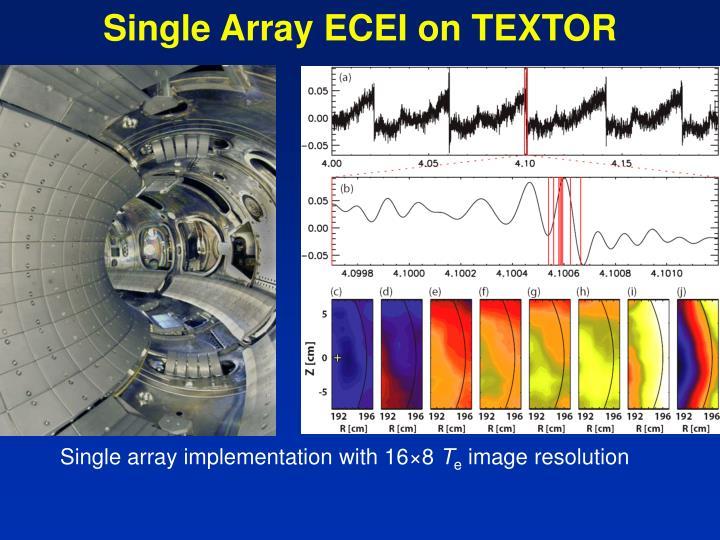 Single Array ECEI on TEXTOR