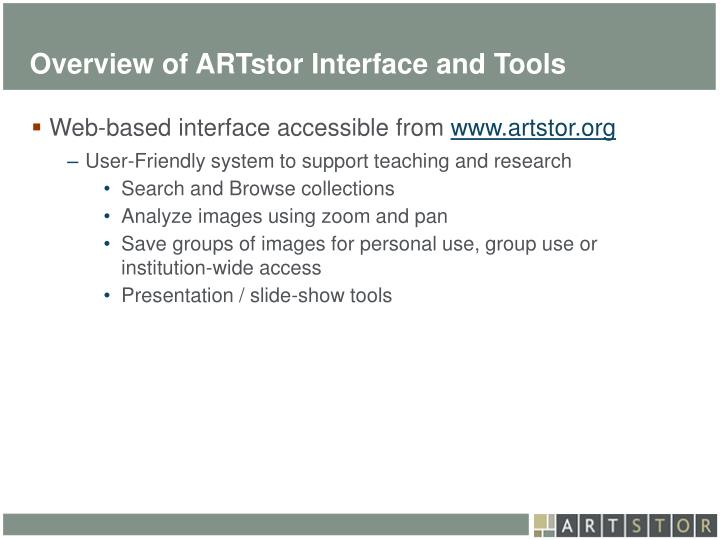 Overview of ARTstor Interface and Tools