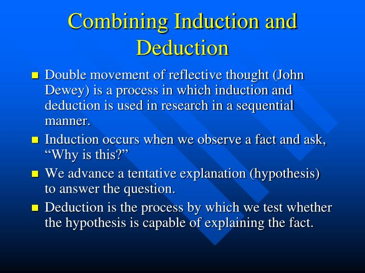 Combining Induction and Deduction