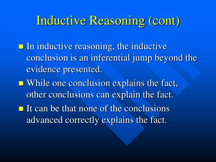 Inductive Reasoning (cont)